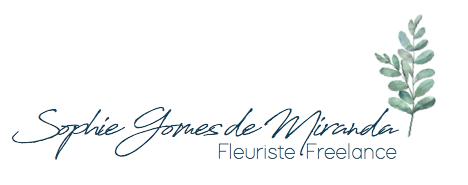 Sophie Gomes De Miranda, Fleuriste freelance